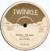 Allison - Show I The Way / Sorrow (Twinkle) UK 12